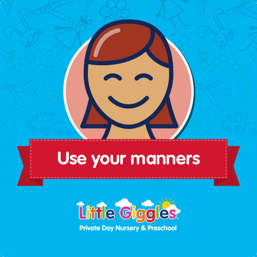 Class Rules - Use your manners